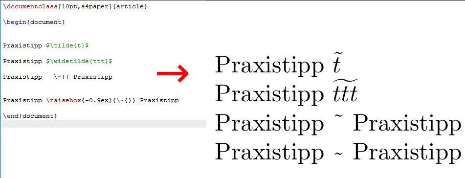 LaTeX: Tilde in the Text write - so it goes